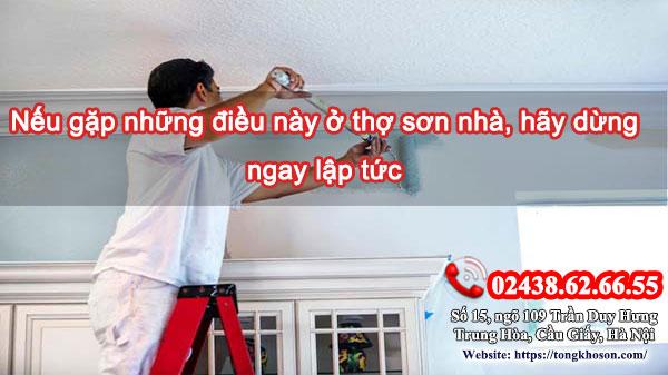 Nếu gặp những điều này ở thợ sơn nhà, hãy dừng ngay lập tức
