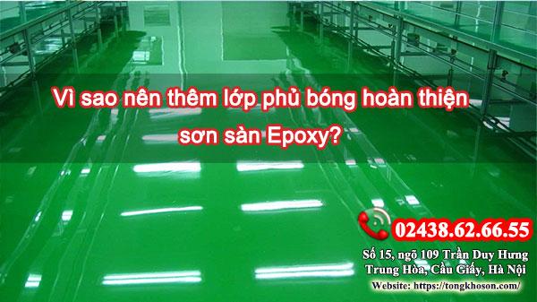 Vì sao nên thêm lớp phủ bóng hoàn thiện sơn sàn Epoxy?