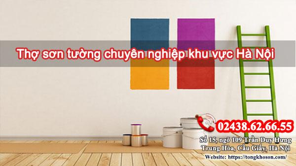 Thợ sơn tường chuyên nghiệp khu vực Hà Nội