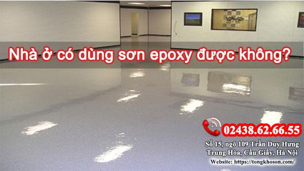 Nhà ở có dùng sơn epoxy được không?