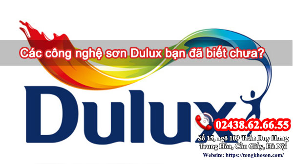 Các công nghệ sơn Dulux bạn đã biết chưa?