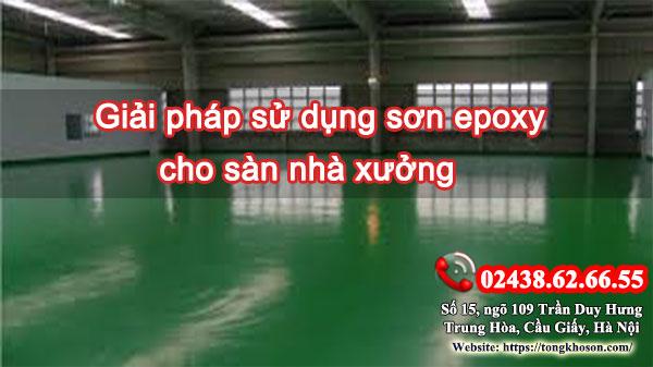 Giải pháp sử dụng sơn epoxy cho sàn nhà xưởng