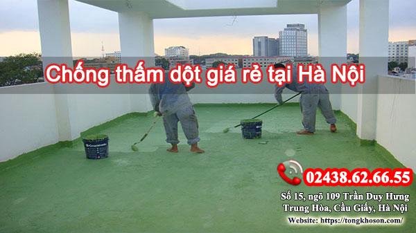Chống thấm dột giá rẻ tại Hà Nội