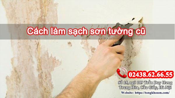 Cách làm sạch sơn tường cũ