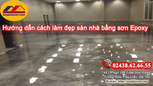 Hướng dẫn cách làm đẹp sàn nhà bằng sơn epoxy