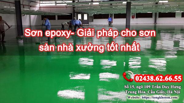 Sơn epoxy- Giải pháp cho sơn sàn nhà xưởng tốt nhất