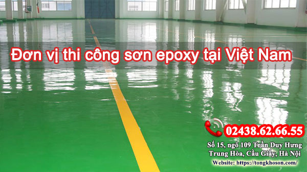 Đơn vị thi công sơn epoxy tại Việt Nam