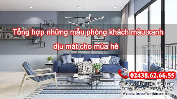 Tổng hợp những mẫu phòng khách màu xanh dịu mát cho mùa hè