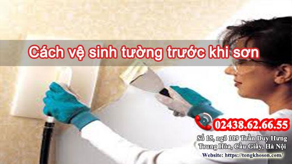 Cách vệ sinh tường trước khi sơn