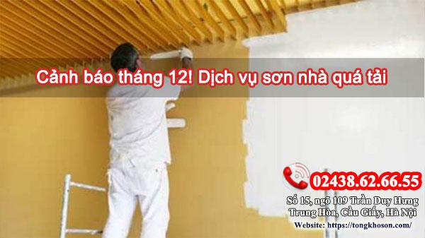 Cảnh báo tháng 12! Dịch vụ sơn nhà quá tải