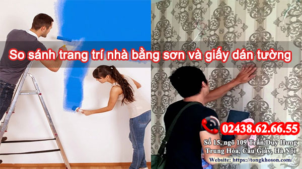 So sánh trang trí nhà bằng sơn và giấy dán tường