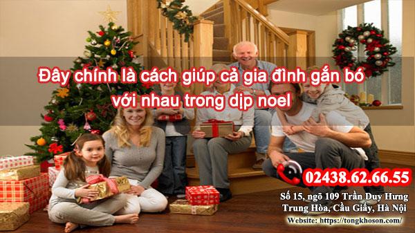 Đây chính là cách giúp cả gia đình gắn bó với nhau trong dịp noel