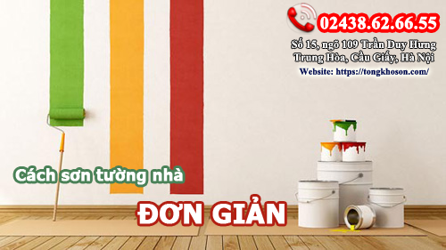 Cách sơn tường nhà đơn giản ai cũng có thể tự tay làm