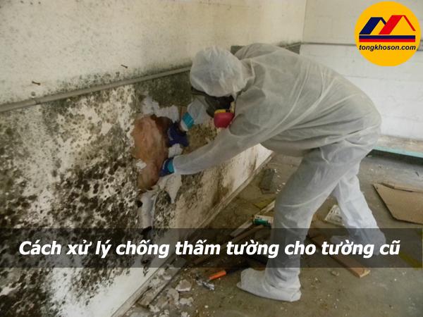 Hướng dẫn cách xử lý chống thấm cho tường cũ