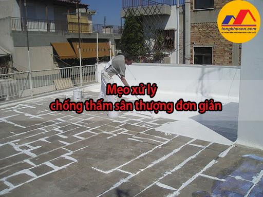 Mẹo xử lý chống thấm sân thượng đơn giản và tiết kiệm