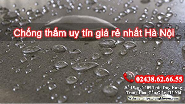 Chống thấm uy tín giá rẻ nhất Hà Nội