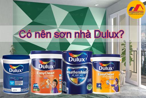 Có nên sử dụng sơn nhà Dulux không?