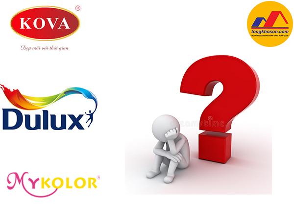 Dulux, Kova, Mykolor nên dùng hãng nào?