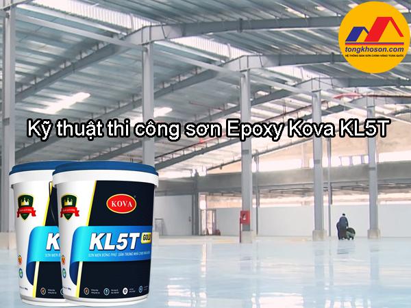 Kỹ thuật thi công sơn Epoxy Kova KL5T