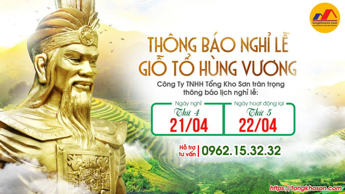 Tổng Kho Sơn thông báo lịch nghỉ lễ giổ Tổ Hùng Vương năm 2021