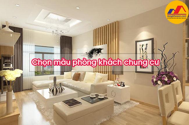 Phòng khách chung cư nên sơn màu gì?