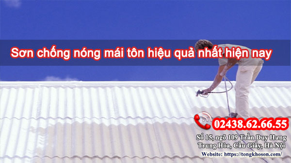 Sơn chống nóng mái tôn hiệu quả nhất hiện nay