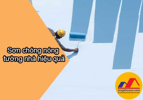 Sử dụng sơn chống nóng tường nhà như thế nào cho hiệu quả