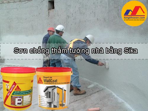 Sơn chống thấm tường nhà bằng Sika bạn có biết?