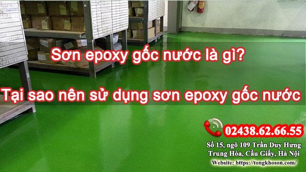 Vì sao nên sử dụng sơn Epoxy gốc nước