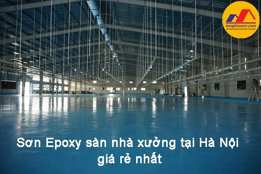 Sơn Epoxy sàn nhà xưởng tại Hà Nội giá rẻ nhất