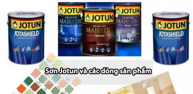 Sơn Jotun và các dòng sản phẩm đáng chú ý