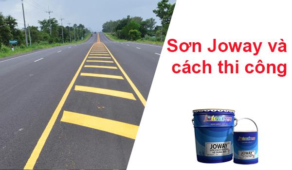 Sơn giao thông Joway – cách thi công đạt chuẩn