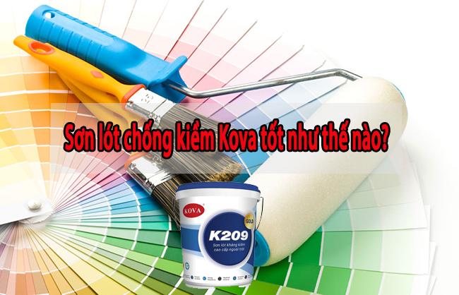Sơn lót chống kiềm ngoại thất Kova K209 tốt như thế nào?