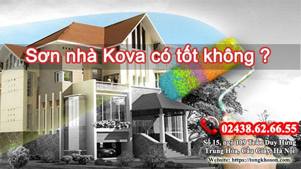 Sơn nhà Kova có tốt không?