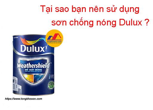 Tại sao bạn nên sử dụng sơn chống nóng Dulux?