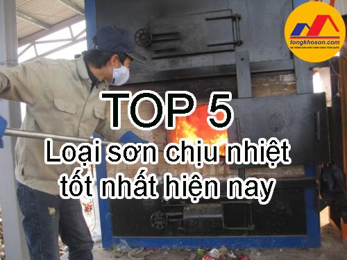 Top 5 loại sơn chịu nhiệt tốt nhất hiện nay
