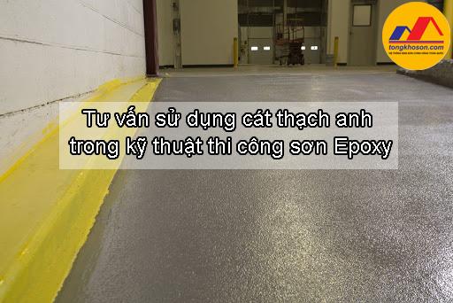 Tư vấn sử dụng cát thạch anh trong kỹ thuật thi công sơn Epoxy